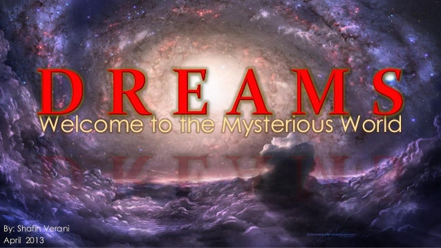 Dreams - A Mysterious World