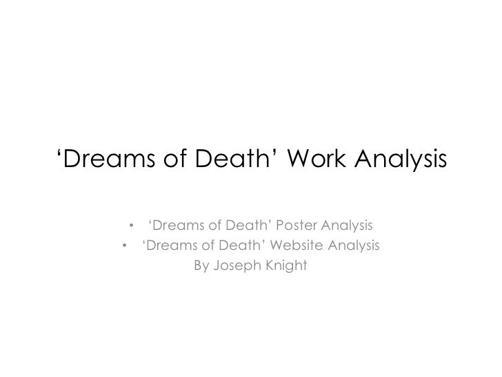 'Dreams of Death' Work Analysis      • 'Dreams of Death' Poster Analysis     • 'Dreams of Death' Website Analysis         ...