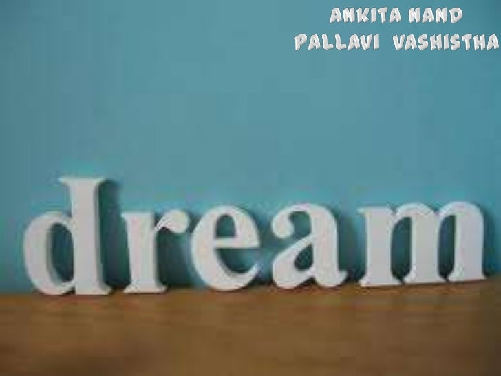 # Dreams are thoughts, emotions and the images shaped by us, which are encountered when we are asleep.# Research shows tha...