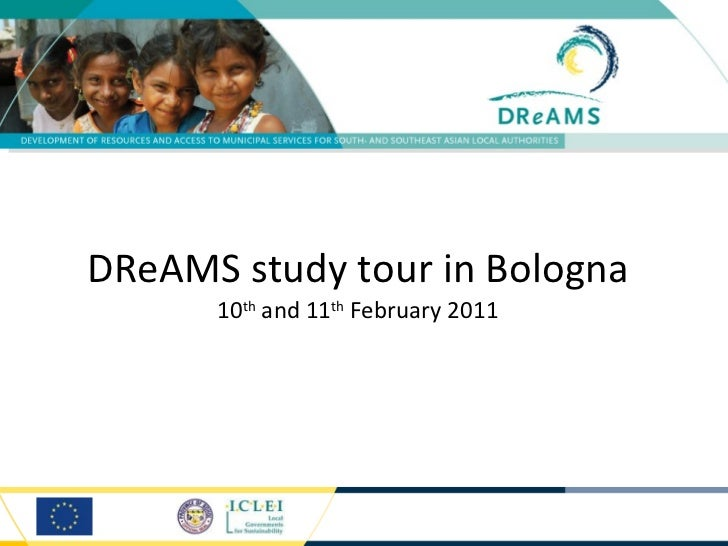DReAMS study tour in Bologna 10 th  and 11 th  February 2011