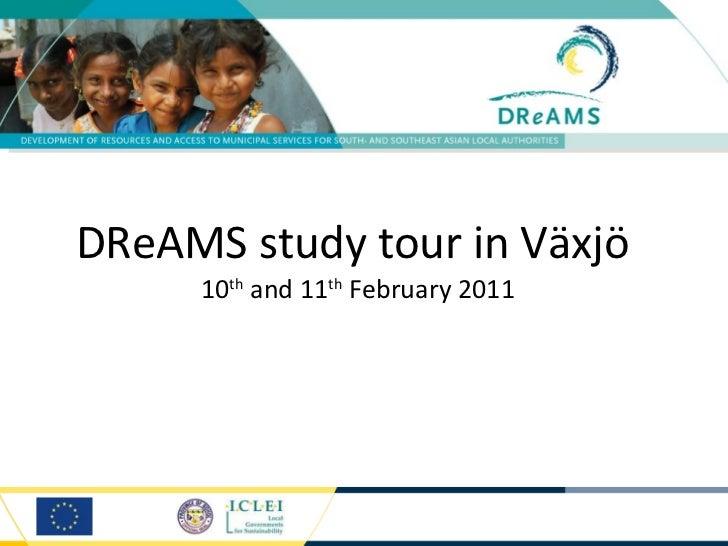 DReAMS study tour Växjö