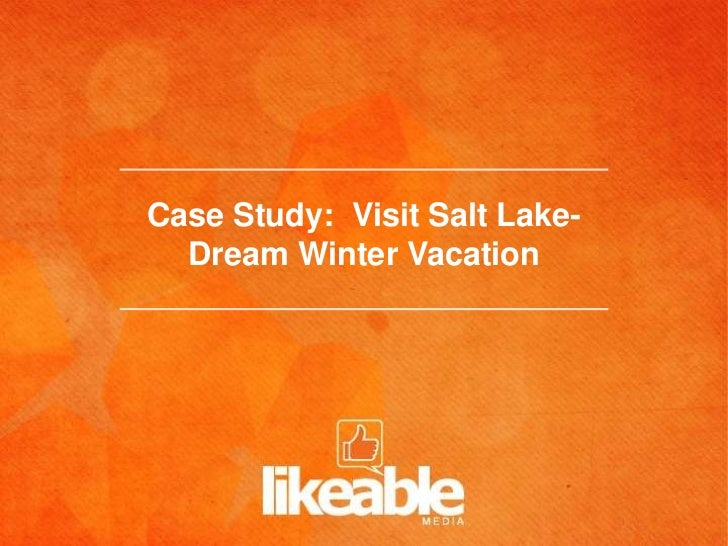 Case Study: Visit Salt Lake-  Dream Winter Vacation