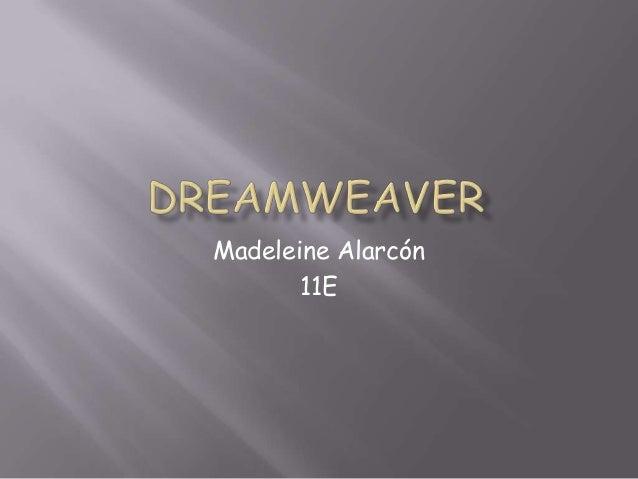 Madeleine Alarcón       11E