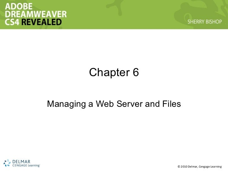 Chapter 6 Managing a Web Server and Files
