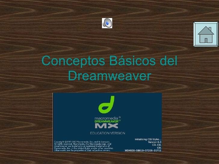 Conceptos Básicos   del Dreamweaver