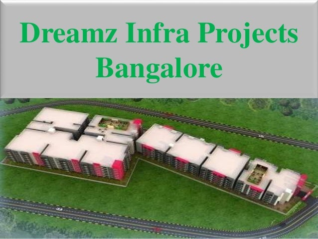 Dreamz Infra Projects Bangalore