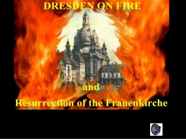 Dresden: o inferno na terra.