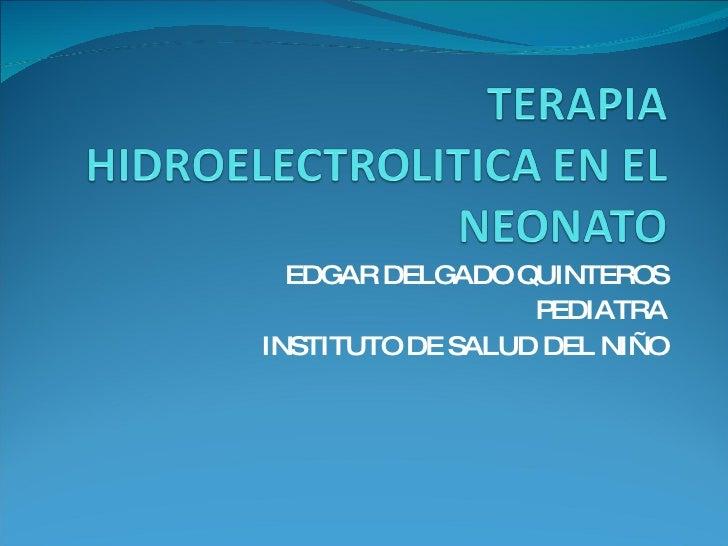 Terapia Hidroelectrolitica Neonato 3.16