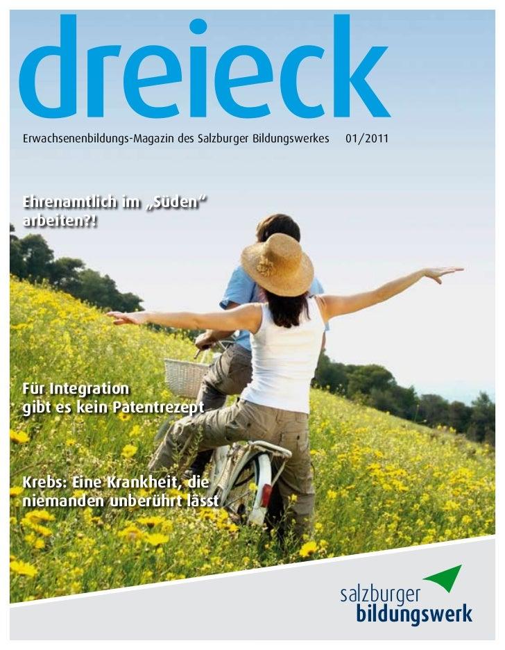 """Erwachsenenbildungs-Magazin des Salzburger Bildungswerkes   01/2011Ehrenamtlich im """"Süden""""arbeiten?!Für Integrationgibt es..."""