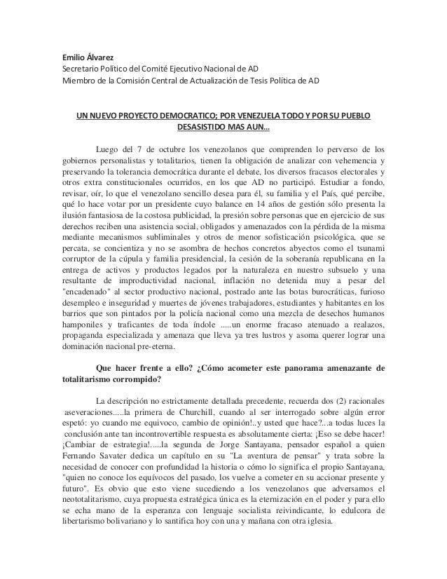 """Emilio Álvarez: """"Un nuevo proyecto democrático: por Venezuela todo y por su pueblo desasistido más aún..."""""""
