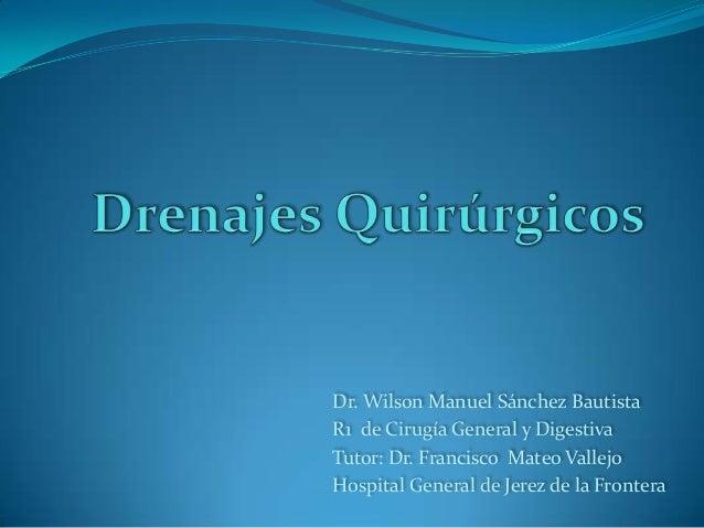 Drenajes quirúrgicos