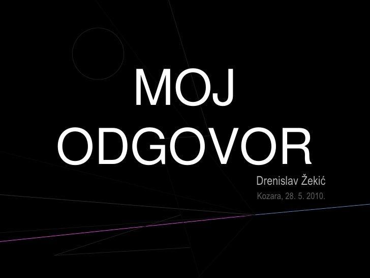 Drenislav Žekić - moj odgovor