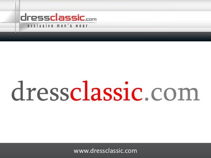dressclassic.com<br />www.dressclassic.com<br />