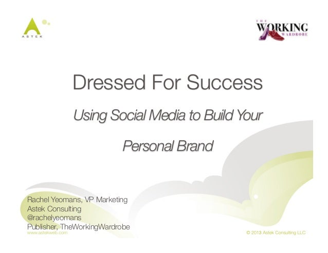 Dressed for Success: Using Social Media to Promote Your Personal Brand