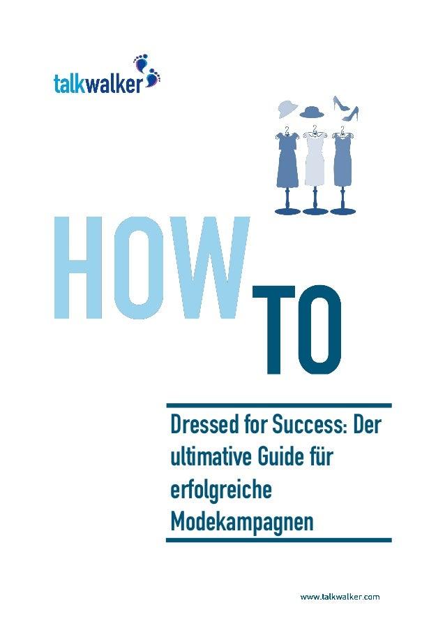 Dressed for Success: Der ultimative Guide für erfolgreiche Modekampagnen