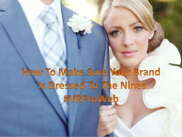 How To Make Sure Your Brand Is Dressed To The Nines