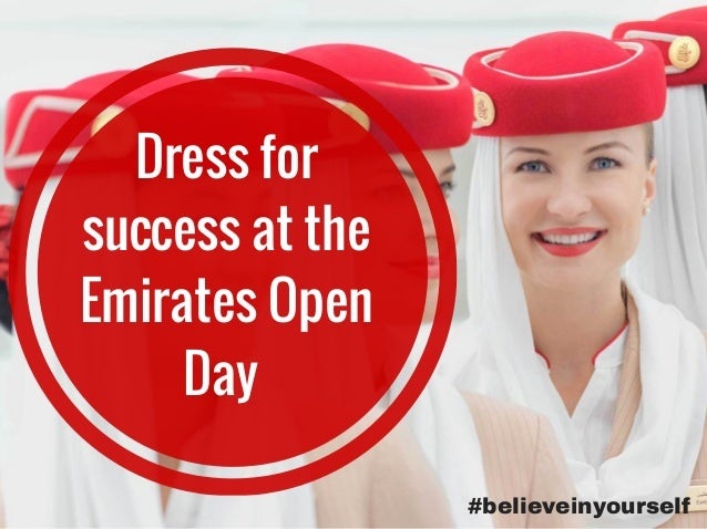 Dress for success at the Emirates Open Day