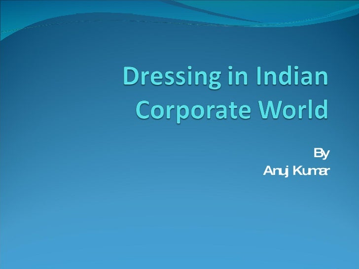 Dressing In Indian Corporate World