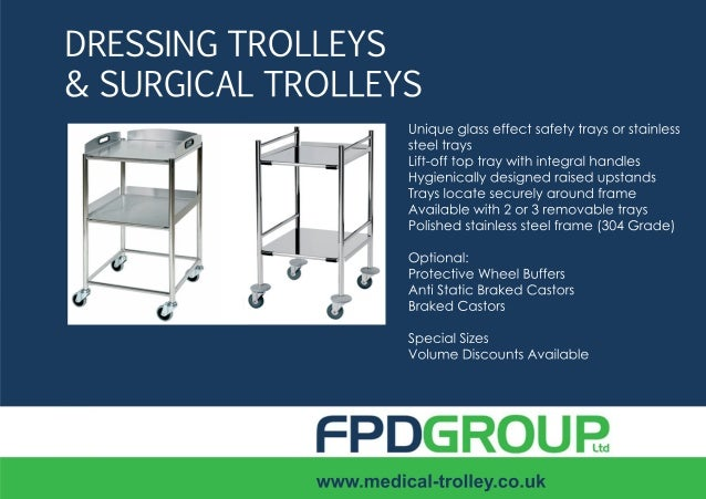 SALESSALESSALESSALESHOTLINEHOTLINEHOTLINEHOTLINE 0115 871 8789MEDICALTROLLEYwww.medical-trolley.co.ukTel: 0115 871 8789Fax...