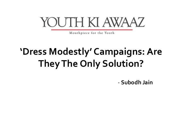 Dress modestly' campaigns