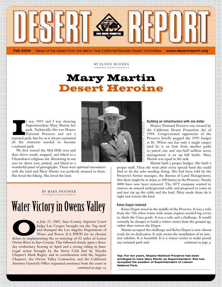 Fall 2005      News of the desert from the Sierra Club California/Nevada Desert Committee              www.desertreport.or...