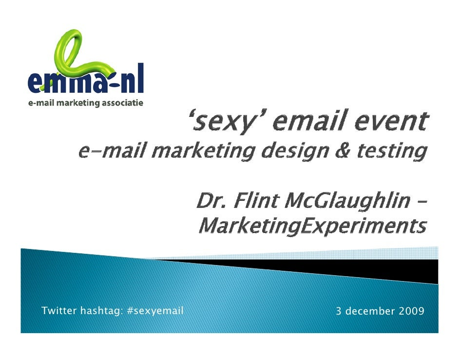 Dr Flint Mc Glaughlin   Marketing Experiments   Sexyemail Event