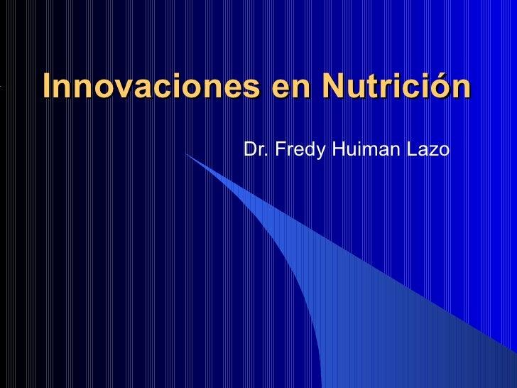 Innovaciones En Nutricion