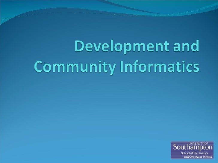 Dr gary wills on Development and Community Informatics