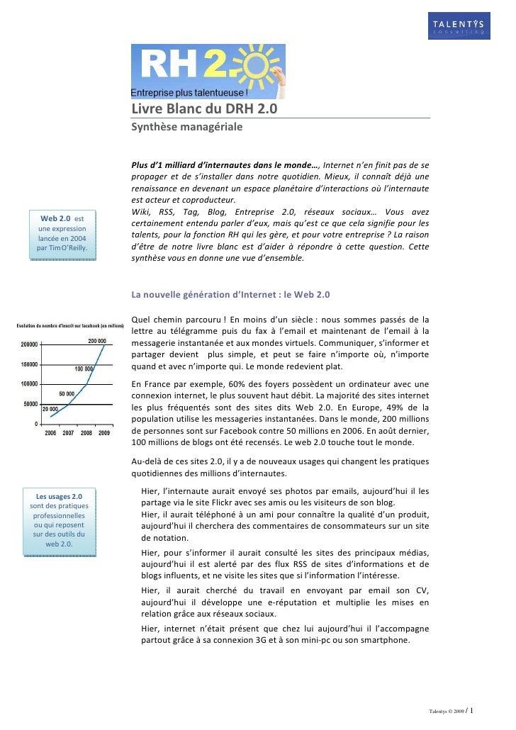 Livre Blanc du DRH 2.0                       Synthèse managériale                         Plus d'1 milliard d'internautes ...