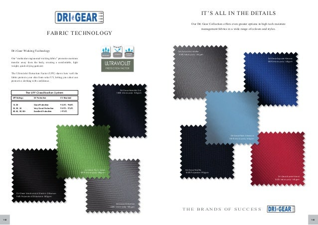 IT'S ALL IN THE DETAILS Our Dri Gear Collection offers even greater options in high tech moisture management fabrics in a ...