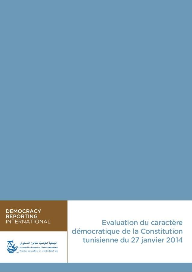 1 Evaluation du caractère démocratique de la Constitution tunisienne du 27 janvier 2014