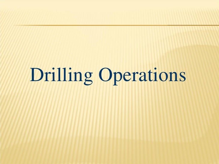 Drilling operation and components