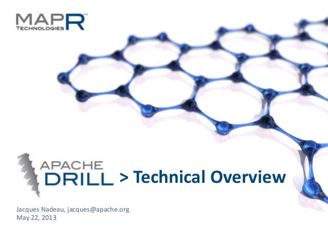 Technical Overview of Apache Drill by Jacques Nadeau