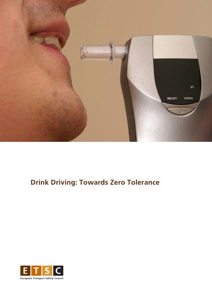 Drink Driving: Towards Zero Tolerance