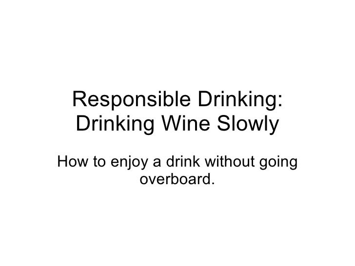 Drinking Wine Slowly