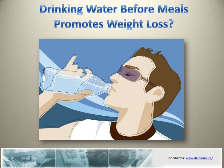 Drinking water before meals promotes weight loss