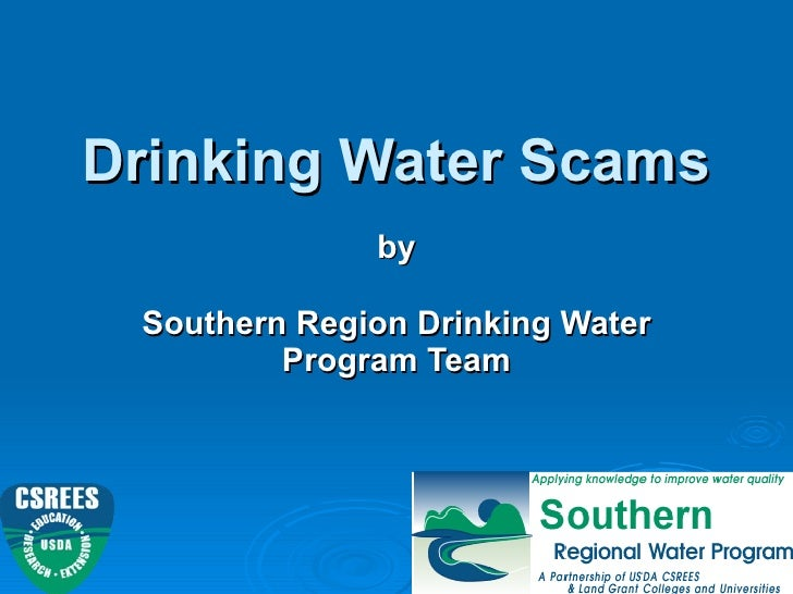 Drinking Water Scams by Southern Region Drinking Water Program Team