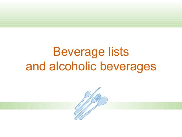 Beverage lists and alcoholic beverages
