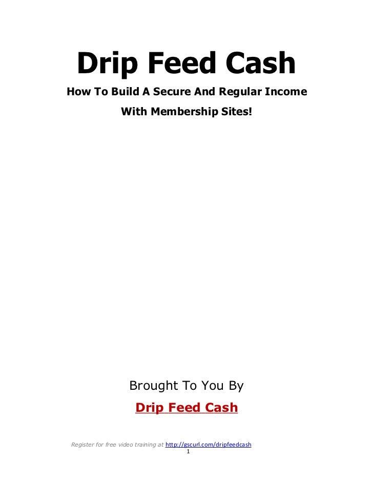 Drip FeedCash