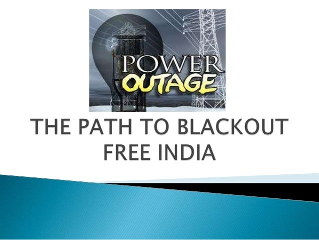 path to a blackout free india
