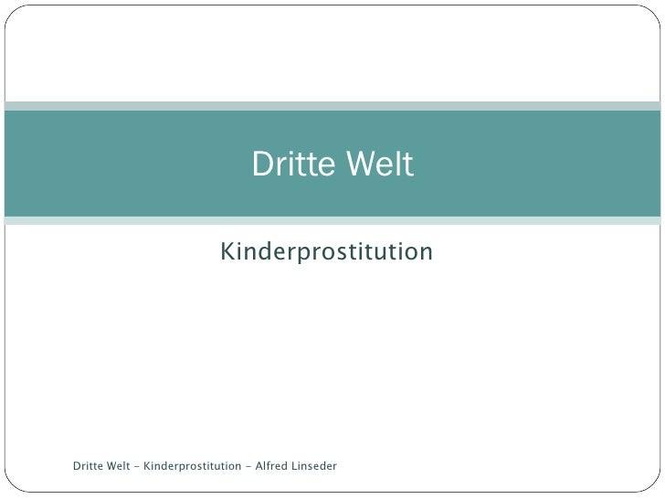 Kinderprostitution Dritte Welt Dritte Welt - Kinderprostitution - Alfred Linseder