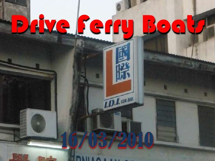 Drive Ferry Boats<br />16/03/2010<br />