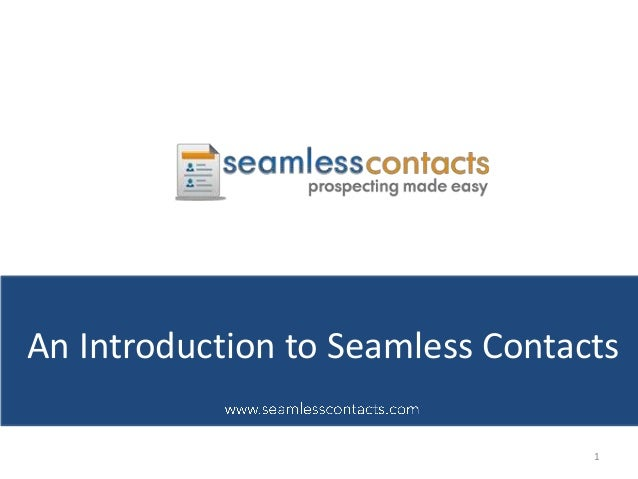 1An Introduction to Seamless Contacts