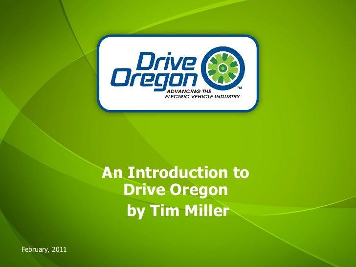 Drive Oregon Introduction Feb  2011