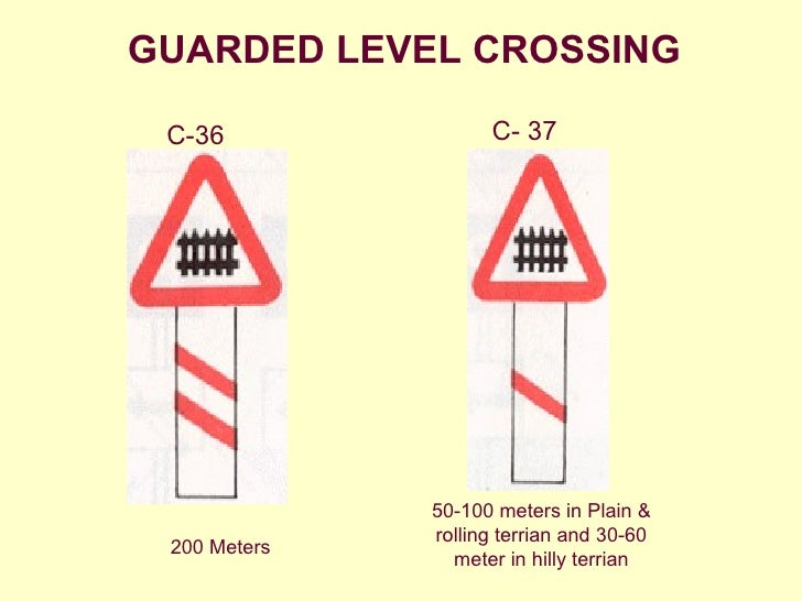 Guarded Level Crossing Sign Guarded Level Crossing c