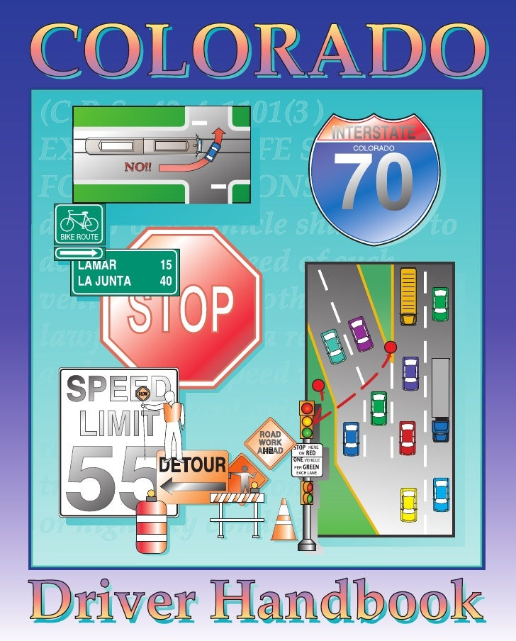 Colorado Driver Handbook DR2337(09/03/09)                                                                               ...