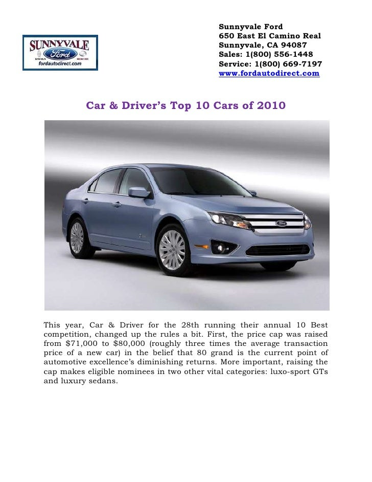 Car & Driver's Top 10 Cars of 2010<br />This year, Car & Driver for the 28th running their annual 10 Best competition, cha...