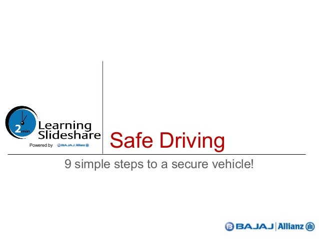 Safe Driving9 simple steps to a secure vehicle!Powered by
