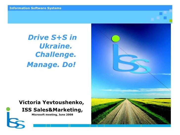 <ul><li>Information Software Systems </li></ul><ul><li>2009 </li></ul>Легкий старт с  SPLA Технические решения для сервис ...