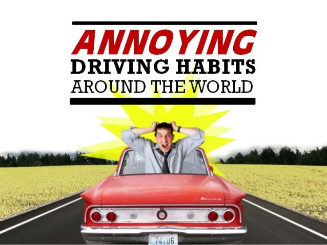 Annoying Driving Habits From Around The World